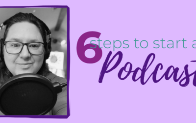6 Tips to Starting Your Podcast