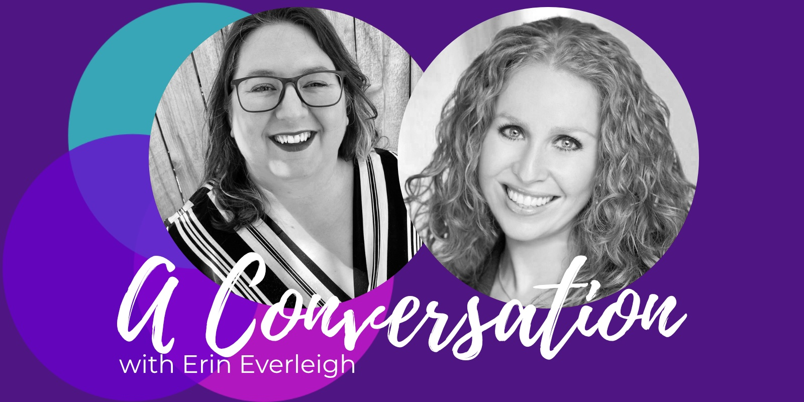 Erin Everleigh and Michelle Lasley Change the Narrative Podcast
