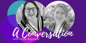 Process grief through writing Alexa Bigwarfe