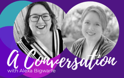 Processing grief through writing, a story of birth with Alexa Bigwarfe