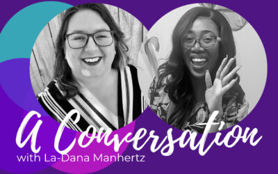 Make Stress Work for You, a Conversation with La-Dana Manhertz