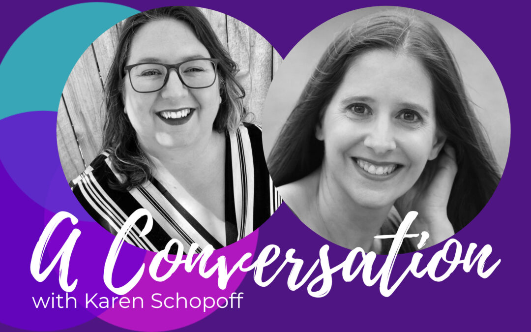 Finding Balance in All Things with Karen Schopoff