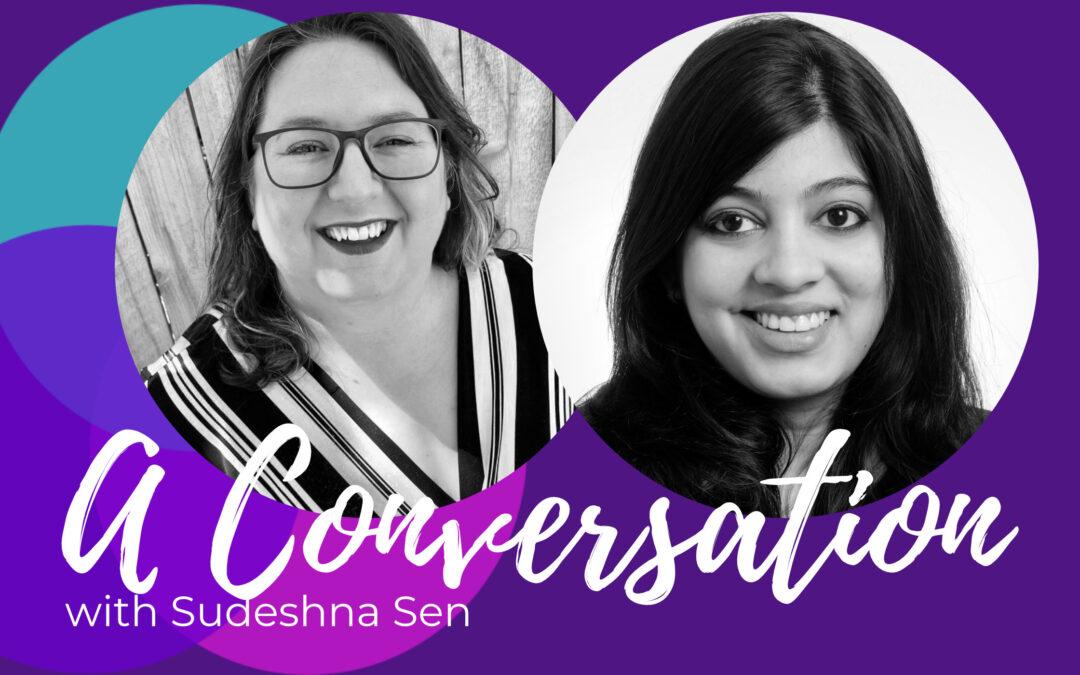 Empowering Careers with Sudeshna Sen
